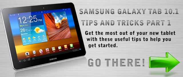 Samsung Galaxy Tab 10.1 Tips And Tricks Part 1 Image