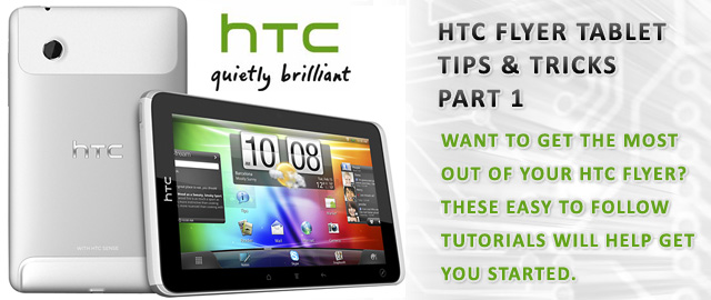 htc-flyer-tablet-tips-and-tricks