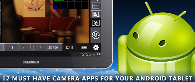 12_must_have_camera_apps_for_your_android_tablet