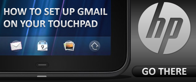how_to_set_up_gmail_on_hp_touchpad