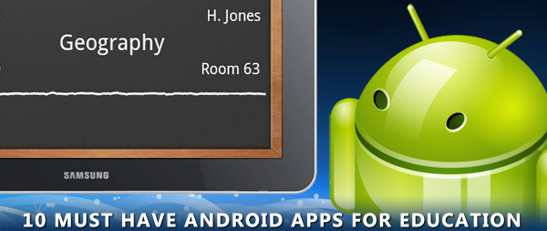 10-must-have-android-apps-for-education