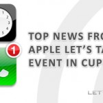Apple Let's Talk iPhone event top news