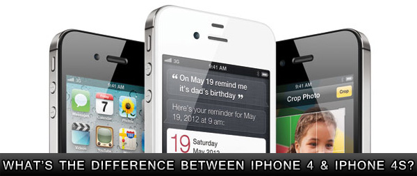 Difference between iPhone 4 and iPhone 4S