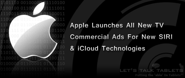 New SIRI and iCloud TV Commercials from Apple