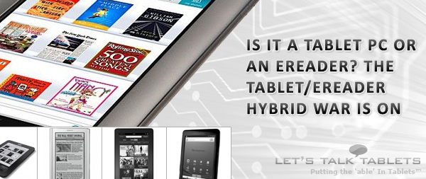 Tablet PC and eReader Hybrids
