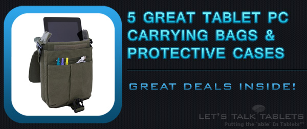 5 Great Deals On Tablet PC Carrying Bags 2012