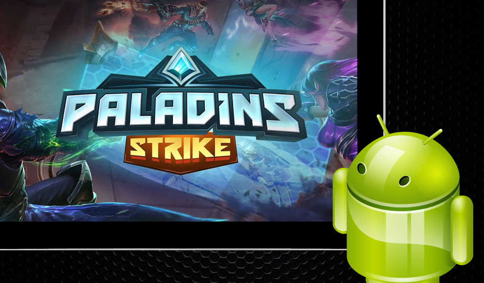 Paladins Strike Android game